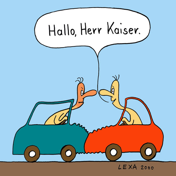 Cartoons Hallo Herr Kaiser